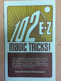 102 Easy Magic Tricks