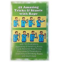 42 Amazing Tricks & Stunts with Rope Book