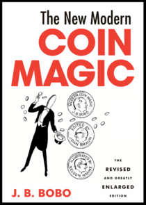 The New Modern Coin Magic Book by Bobo