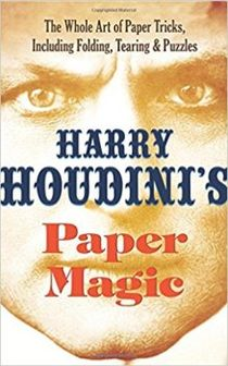 Houdini's Paper Magic Book
