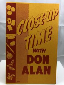 Close-Up Time with Don Alan