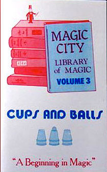 Cups and Balls - Library of Magic Vol.3