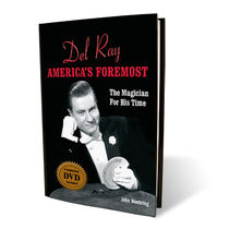 Del Ray-America's Foremost The Magician For His Time