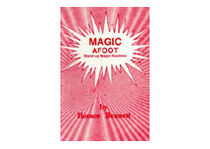 Magic Afoot by Horace Bennett