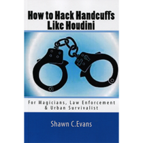 How to Hack Handcuffs Like Houdini