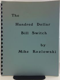 The Hundred Dollar Bill Switch
