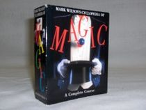 The Complete Course in Magic by Mark Wilson
