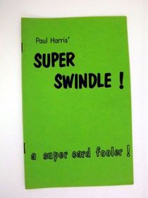 Paul Harris' Super Swindle