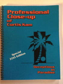 Professional Close-up of Curtis Kam – Deceptions in Paradise by Jerry Mentzer