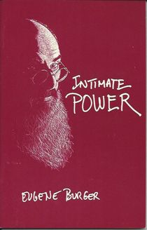 Intimate Power (SIGNED COPY) By Eugene Burger