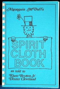 Algonquin McDuff's Spirit Cloth Book