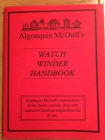 Collector's Edition of The Watch Winder Handbook by Algonquin McDuff's