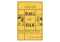 Master Ball and Silk Manipulation by Jerry Mentzer