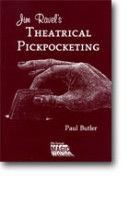 Jim Ravel's Theatrical Pickpocketing by Paul Butler