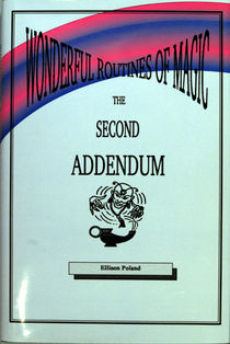 Wonderful Routines Of Magic-The Second Addendum