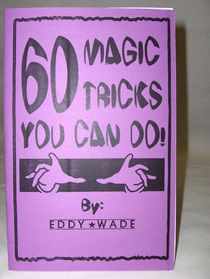 60 Magic Tricks You Can Do